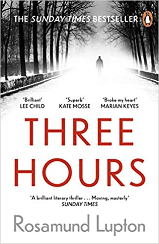 Image shows the paperback cover of Three Hours by Rosamund Lupton.